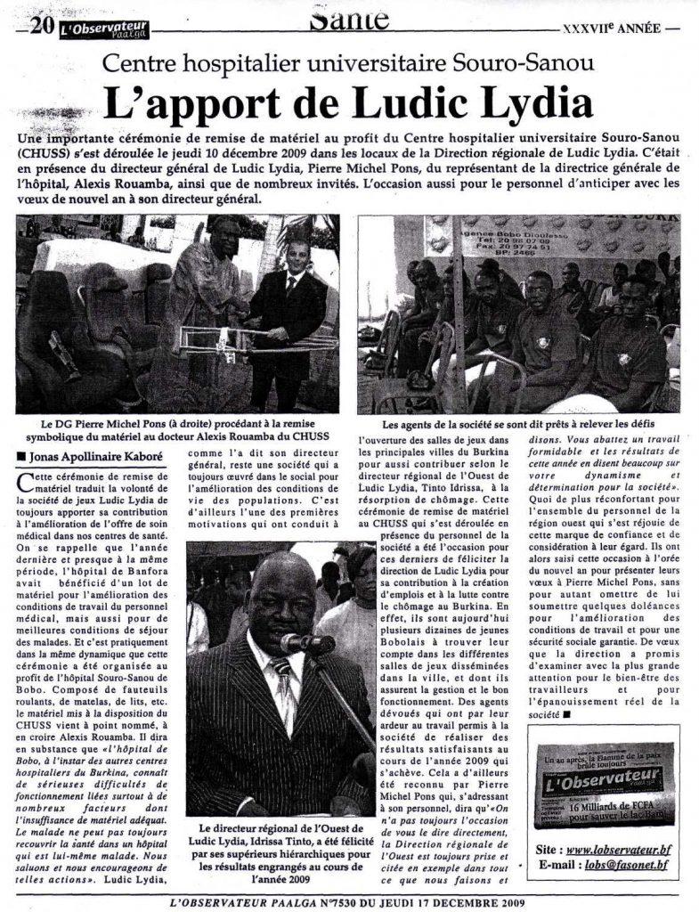 Lydia Ludic dans le journal L'Observateur Paalga Nº7530 du jeudi 17 décembre 2009 : Centre hospitalier universitaire Souro-Sano - L'apport de Lydia Ludic
