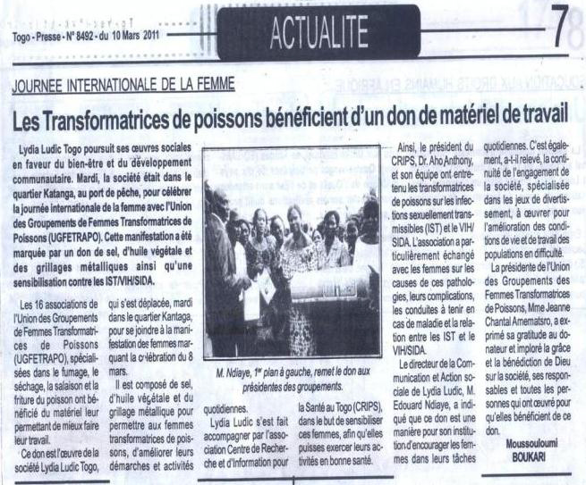 Lydia Ludic dans le journal Togo-Presse Nº8492 du 10 mars 2011 : Journée Internationale de la Femme - Les Transformatrices de poisson bénéficient d'un don de matériel de travail